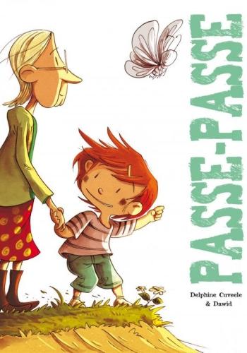 Passe-Passe, Delphine Cuveele et Dawid