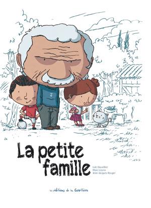 La Petite Famille, Dauvillier et Lizano
