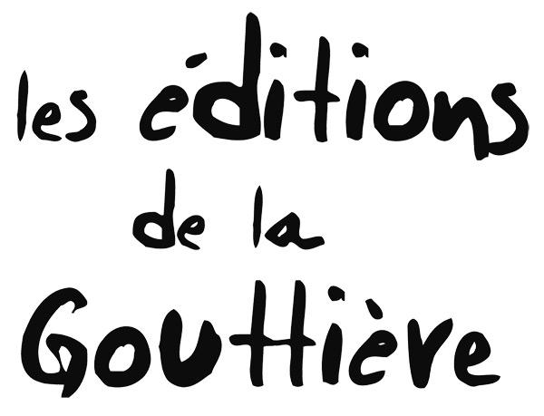 Les éditions de la Gouttière