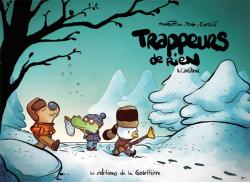 Trappeurs de rien – T01 – Caribou