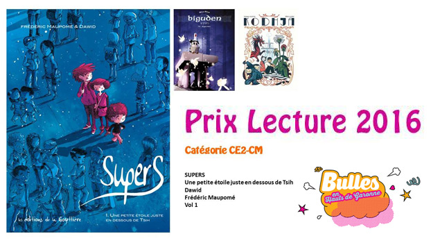 Supers, prix Lecture 2016, festival des Hauts de Garonne