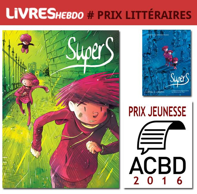 La série Supers, tomes 1 et 2. Tome 2 lauréat du prix jeunesse ACBD