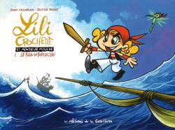Lili Crochette et Monsieur Mouche – T.01 Le Fléau du bord de l'eau