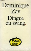 zay dingue du swing