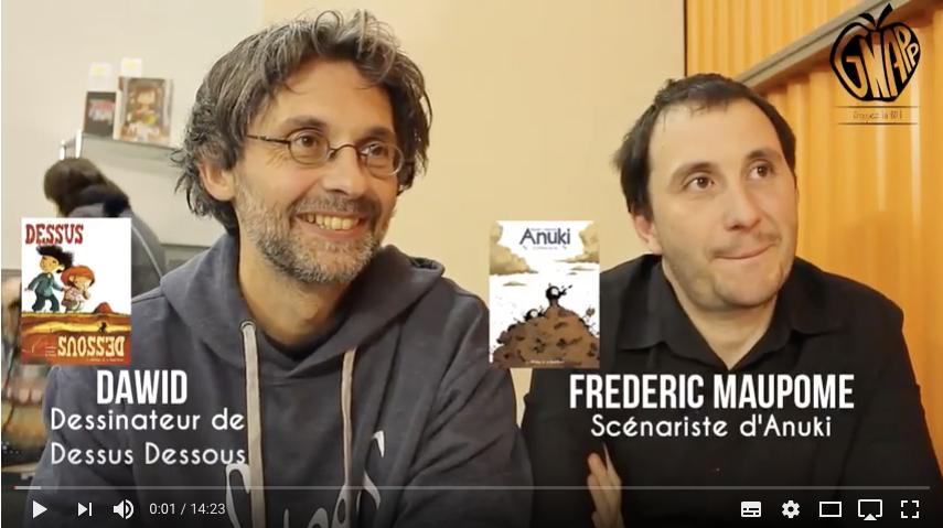 Interview de Frédéric Maupomé et Dawid