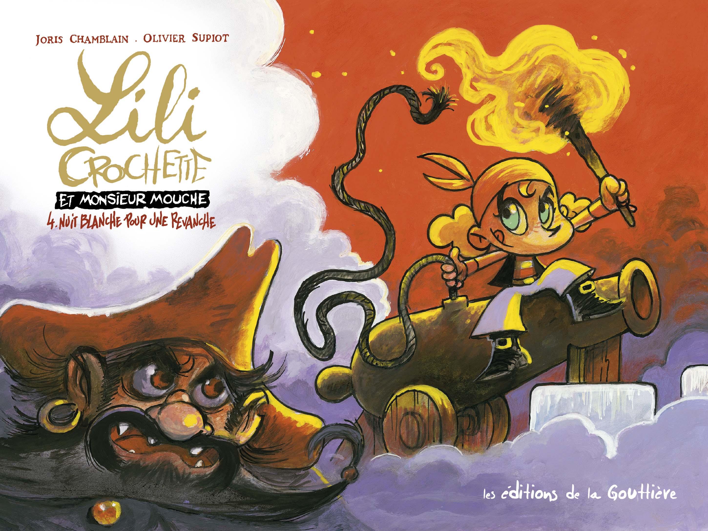 Lili Crochette et Monsieur Mouche, tome 4, Nuit blanche pour une revanche