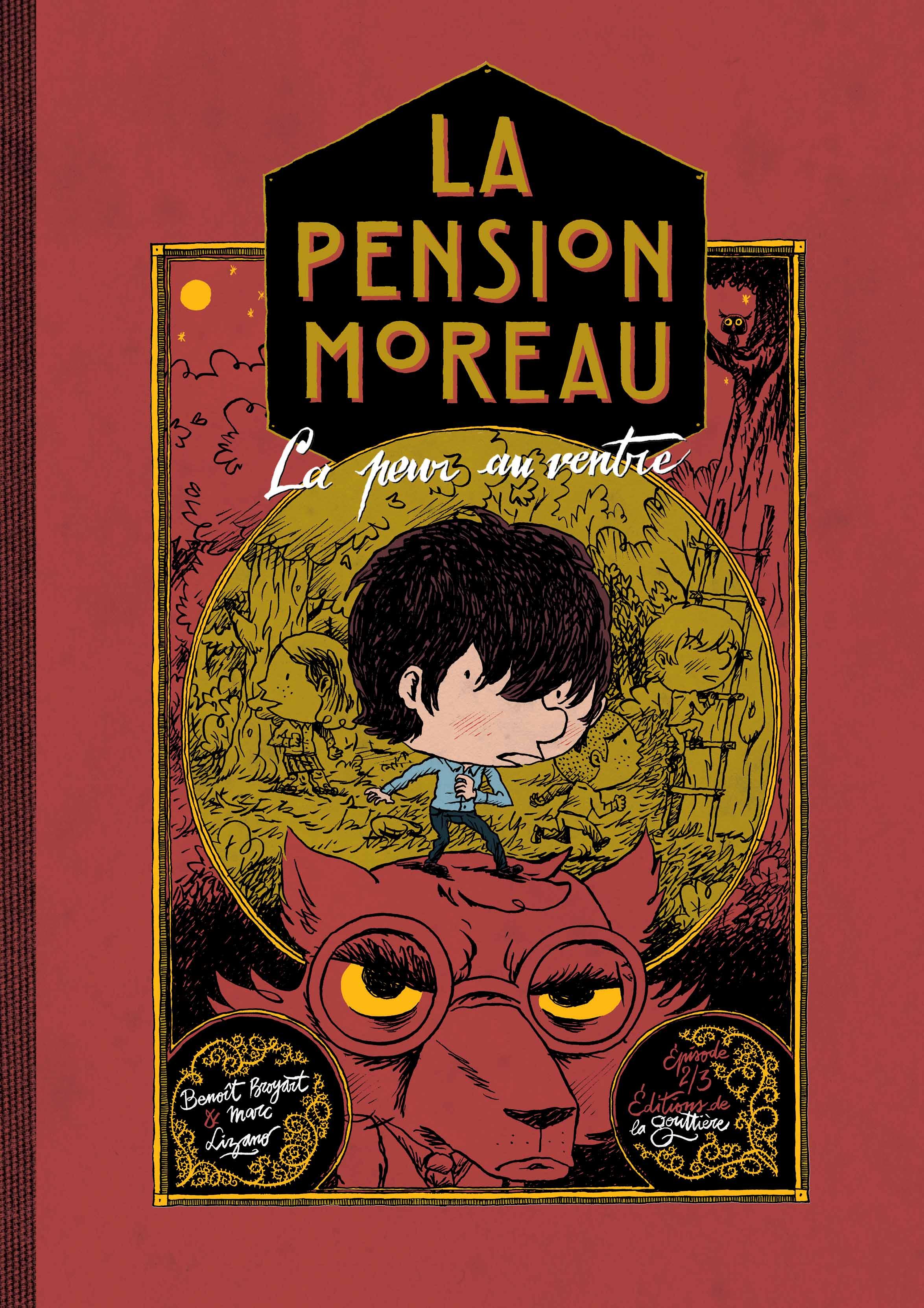La Pension Moreau, tome 2, La peur au ventre