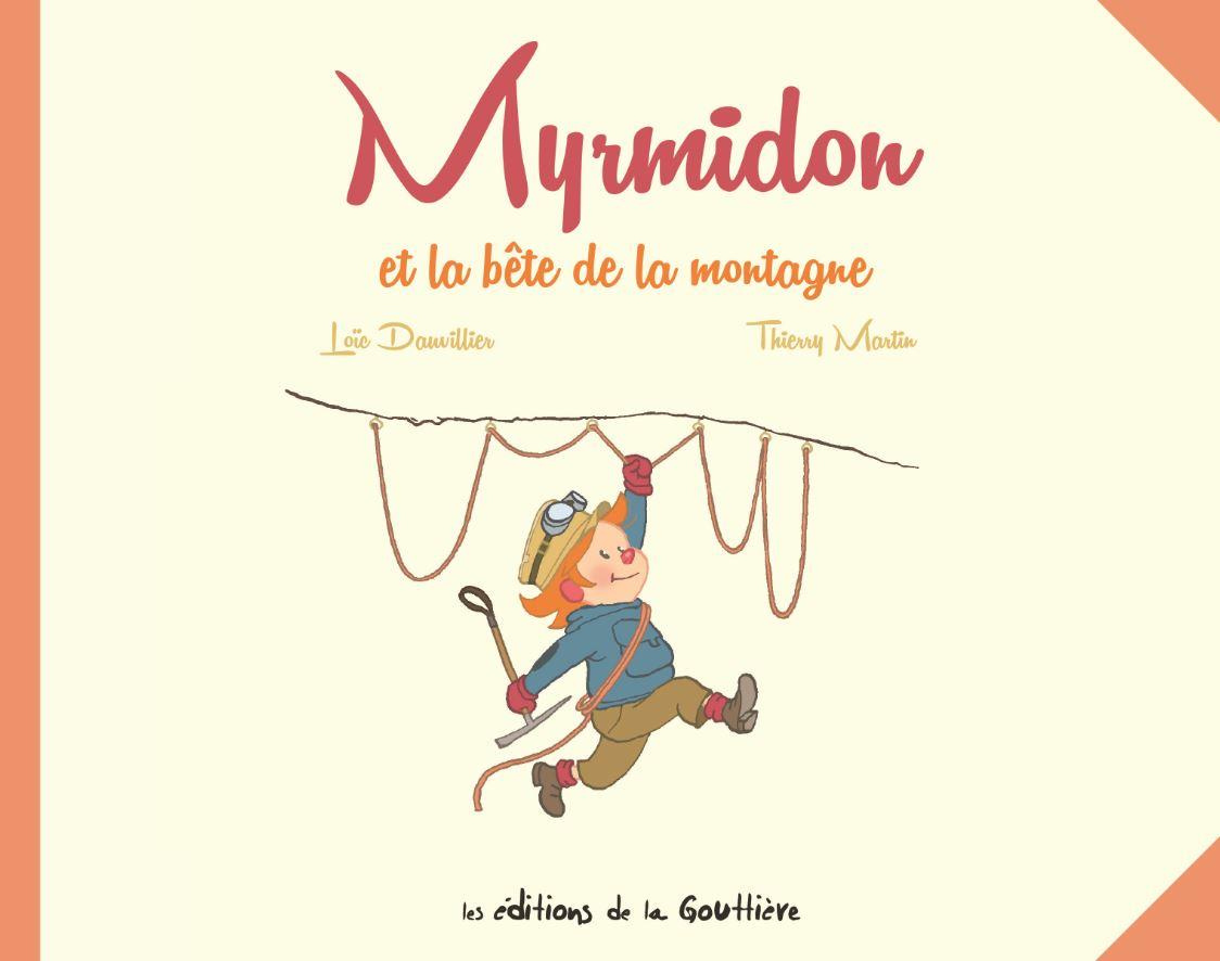 Myrmidon montagne